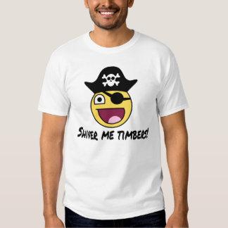 Pirate t-shirt: Shiver me timbers! T Shirt