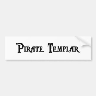 Pirate Templar Sticker Bumper Sticker