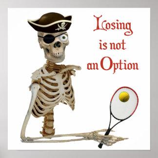 Pirate Tennis Losing Skeleton Poster