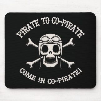 Pirate to Co-Pirate Mouse Pad