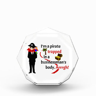 Pirate trapped in a businessman's body acrylic award