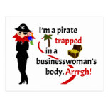 Pirate trapped in a businesswoman's body postcard