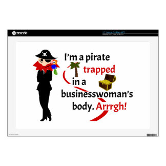 "Pirate trapped in a businesswoman's body 17"" laptop decals"