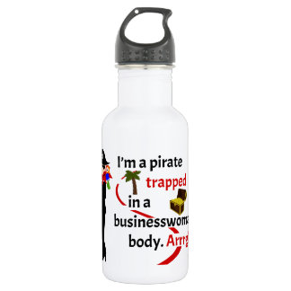 Pirate trapped in a businesswoman's body stainless steel water bottle