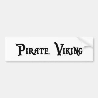 Pirate Viking Bumper Sticker