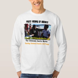 Pirate Vikings * The Ultimate Rally Movie T Shirt