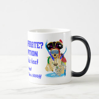 Pirate Water Conservation Customize All Styles Magic Mug