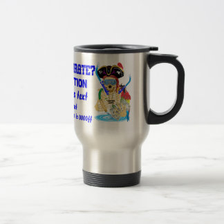 Pirate Water Conservation Customize All Styles Travel Mug