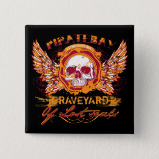 PirateBay Graveyard Of Lost Souls Pinback Button