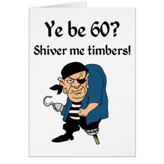 Piratee el 60.o cumpleaños tarjeta de felicitación