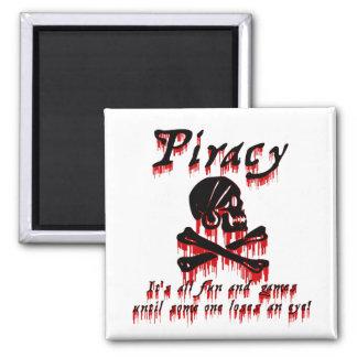 Piratería es toda la diversión y juegos imán de frigorífico