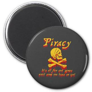 Piratería es toda la diversión y juegos imán para frigorifico