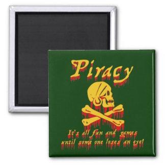 Piratería es toda la diversión y juegos imán cuadrado