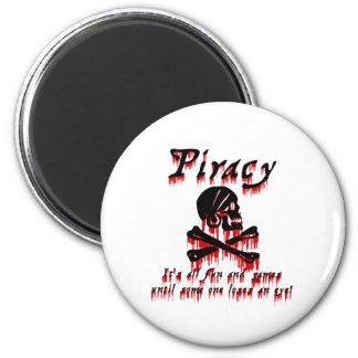 Piratería es toda la diversión y juegos imán redondo 5 cm