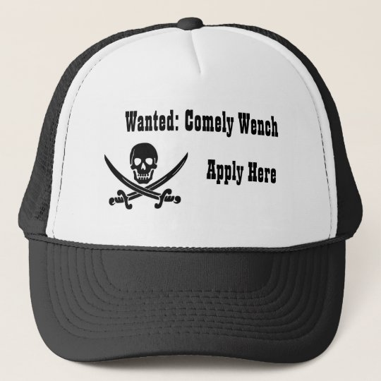 Pirate's Ad-Wanted: Comely Wench Trucker Hat