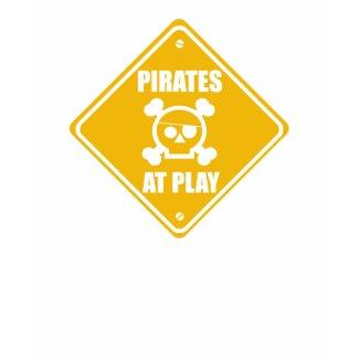Pirates At Play Sign - Tshirt shirt