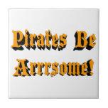 Pirates Be Arrrsome! Ceramic Tile