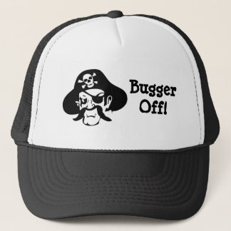 Pirate's Curse-Bugger Off! Trucker Hat