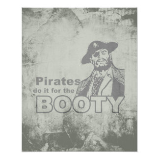 PIRATES DO IT FOR THE BOOTY PRINT