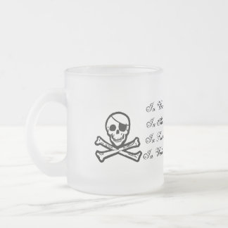Pirates Dont Drink Water Frosted Mug