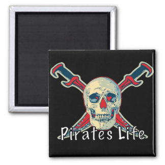 Pirates Life - 2 Inch Square Magnet Magnet