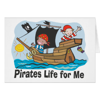 Pirates Life for Me Card