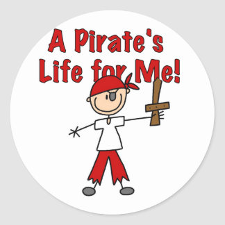 Pirate's Life for Me Tshirts and Gifts Classic Round Sticker