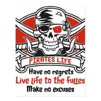 Pirates Life - Live Life To The Fullest Postcard