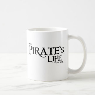 Pirates life ME Coffee Mug