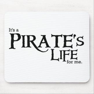 Pirates life ME Mouse Pad