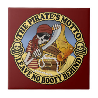 Pirate's Motto Ceramic Tile