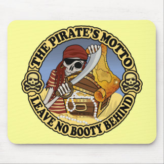 Pirate's Motto Mouse Pad