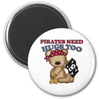 Pirates Need Hugs Too 2 Inch Round Magnet