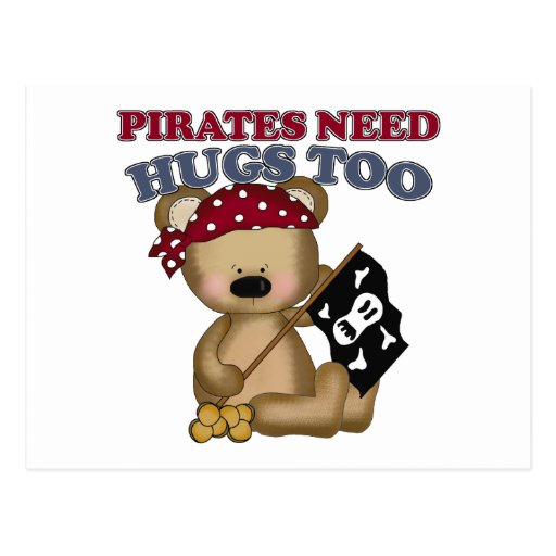 Pirates Need Hugs Too Postcard