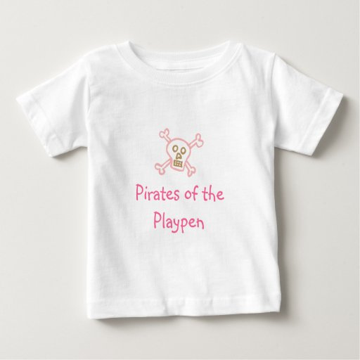 Pirates of the Playpen Baby T-Shirt