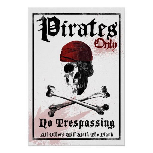 Pirates Only Posters