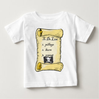 Pirate's To Do List Baby T-Shirt