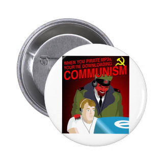 Pirating Music Is Communism Button