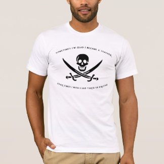 Pirating Teacher T-Shirt
