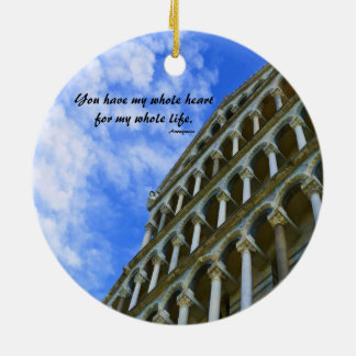 Pisa Cathedral with Love Quote Ceramic Ornament