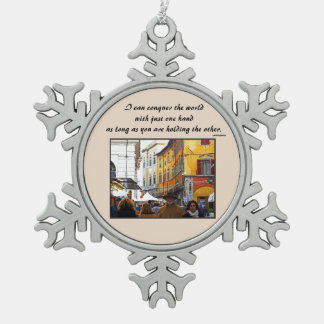 Pisa Market In Alley with Love Quote Snowflake Pewter Christmas Ornament