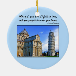 Pisa The Leaning Tower with Love Quote Ceramic Ornament