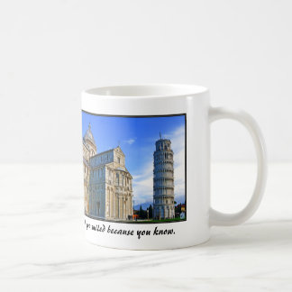 Pisa The Leaning Tower with Love Quote Coffee Mug