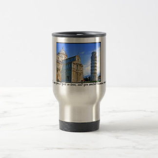 Pisa The Leaning Tower with Love Quote Travel Mug