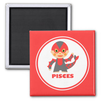 Pisces is my Zodiac Sign Magnet