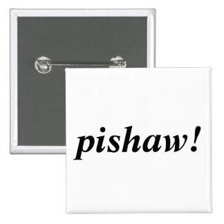 pishaw! 2 inch square button