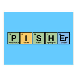 Pisher Made of Elements Postcard