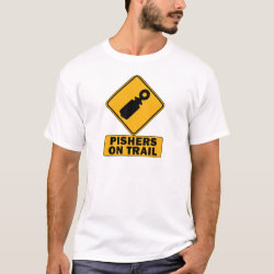 Men's Basic T-Shirt with Warning: Pishers on Trail design