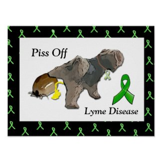 Piss Off Lyme Disease Dog Peeing on Tick Poster