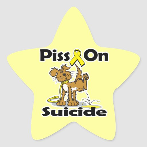 Piss On Suicide Stickers